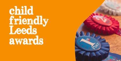 Child Friendly Leeds awards banner
